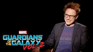 James Gunn on Marvel Studios' Guardians of the Galaxy Vol. 2