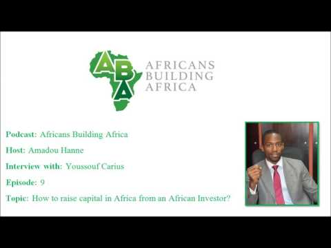 Episode 9: Why is it so hard to Raise Capital in Africa from an African Investor?