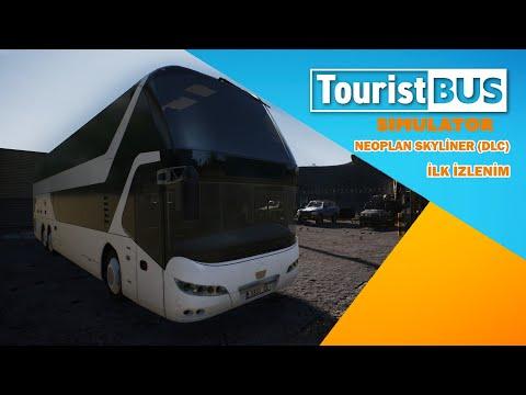🔬 İlk İzlenim | Tourist Bus Simulator - Neoplan Skyliner (DLC) | Türkçe |