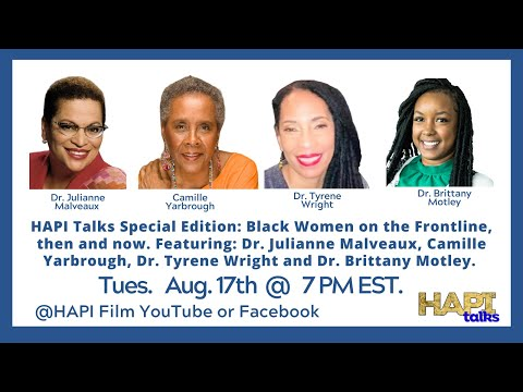 HAPI Talks Special Edition:  Black Women on the Frontline, then and now.