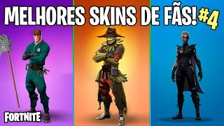 FORTNITE-THE BEST SKINS CREATED BY FANS OF BATTLE ROYALE! #4