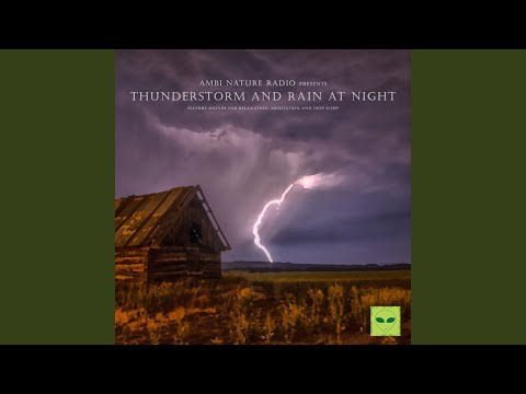 Relaxing Nature Sounds of Rain and Thunder for Meditation and Sleep