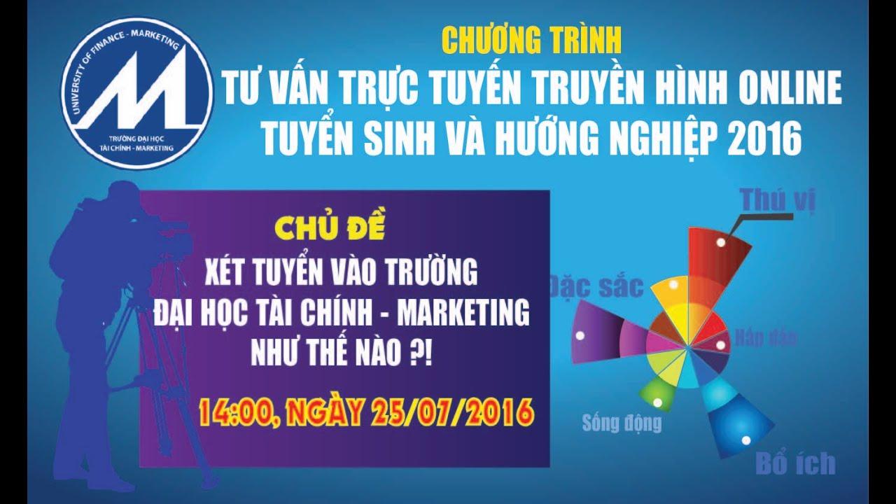 [TVTT2016] Số 10: Xét tuyển vào Trường Đại học Tài chính – Marketing năm 2016 như thế nào?