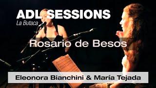 Rosario de Besos - María Tejada & Eleonora Bianchini