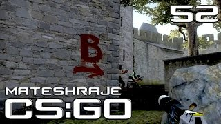 Mates hraje | CS:GO - E52: Competitive