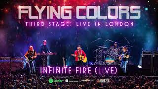 Flying Colors - Infinite Fire (Third Stage: Live In London)