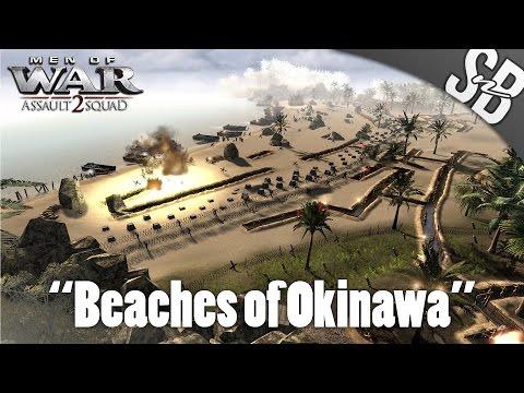 MEN OF WAR: ASSAULT SQUAD 2 - Beaches of Okinawa - Pacific MOD