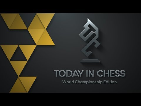 Today in Chess | World Championship Edition: Game 1