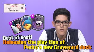 [How to] Best of the best! Releasing the play tips of Pedro's new Graveyard deck