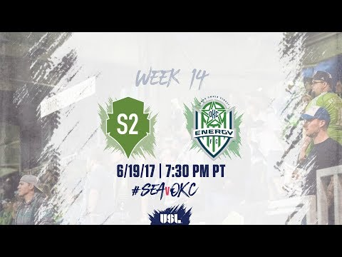 USL LIVE - Seattle Sounders FC 2 vs OKC Energy FC 6/19/17