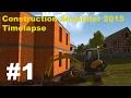 Construction Simulator 2015 Timelapse #1