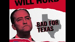 Will Hurd: Bad for Texas