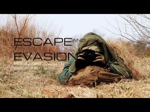 Black Scout Tutorials - Escape and Evasion [Noise, Light, & Litter Discipline]