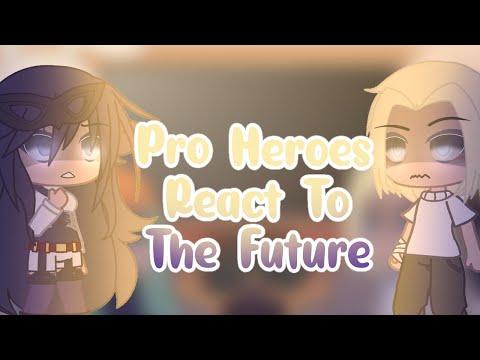 []Pro Heroes React To The Future[]∆manga Spoilers!∆[]1/1[]Read Desc