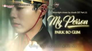 [Vietsub + Kara] Park Bo Gum - My Person / My Dearest (내 사람) [Moonlight Drawn By Clouds OST Part 11]