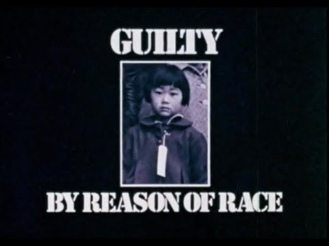 Guilty By Reason Of Race (1972) | Japanese Internment Documentary