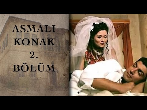 ASMALI KONAK  2. Bölüm