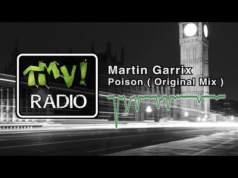 Martin Garrix - Poison ( TMV Radio )