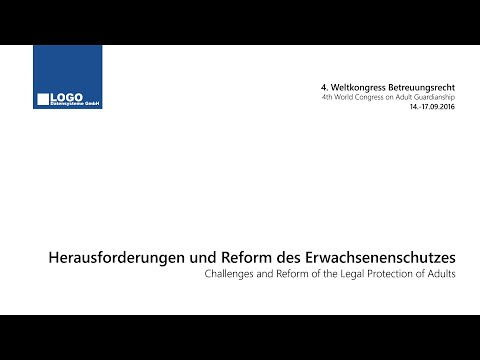 Challenges and Reform of the Legal Protection of Adults - WCAG 2016