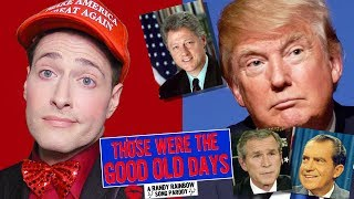 Baixar THOSE WERE THE GOOD OLD DAYS: A Randy Rainbow Song Parody