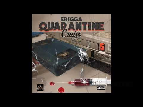 Download Erigga: Quarantine Cruise- song