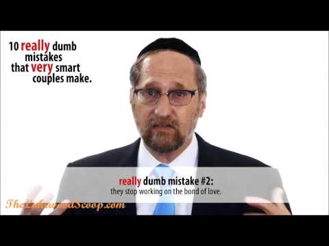 10 Dumb Mistakes very Smart Couples Make Part 2 Rabbi ...