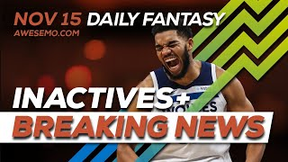 NBA DFS Picks - Fri 11/15 - Deeper Dive & Live Before Lock