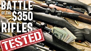 Best Hunting Rifle Under $350: Five guns reviewed head-to-head and hands-on