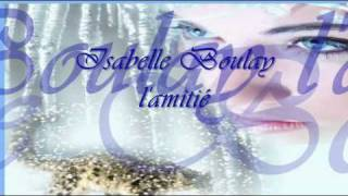 L'AMITIE ISABELLE BOULAY