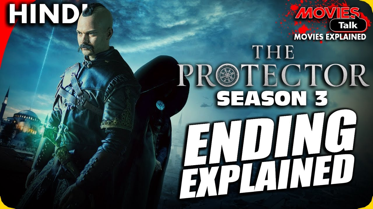Download THE PROTECTOR : Season 3 Ending Explained In Hindi