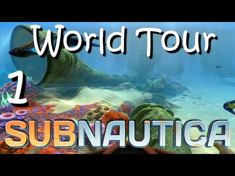 "Subnautica - World Tour - Ep 1 - ""Safe Shallows Start!"""