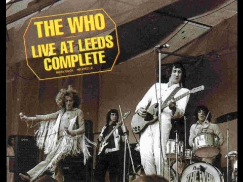 The Who - Live At Leeds Deluxe ( Full Album)
