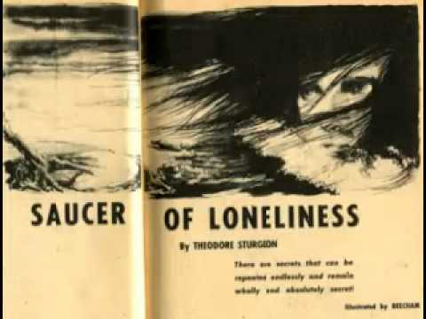 Saucer Of Loneliness (X Minus One)