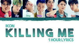 Download Lagu ( 1 HOUR LOOP / 1 HORA / 1 시간 ) iKON - '죽겠다(KILLING ME)' COLOR CODED LYRICS (Han/Rom/Eng) Mp3