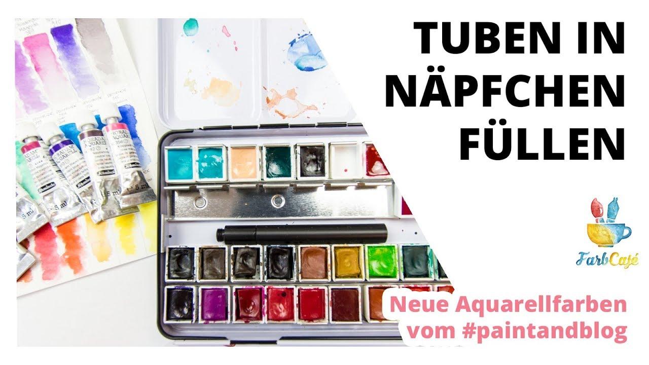 Aquarell Tuben In Napfchen Fullen Anleitung Farbcafe De