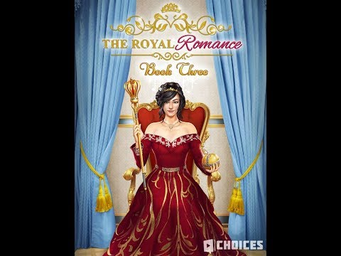 Choices: Stories You Play - The Royal Romance Book 3 Chapter 1 (Diamonds Used)