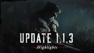 Hunt: Showdown   Update 1.1.3   Highlights