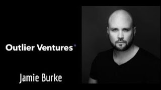 #3 Crypto Investors : Jamie Burke from Outlier Ventures on Bull case for NFTs, accelerators & More