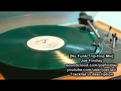 Joe Findlay - Nu Funk / Trip-Hop Mix