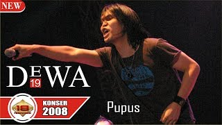KONSER DEWA 19 | SUARANYA ONCE BIKIN BAPER ?? ~ PUPUS @LIVE PEKANBARU 2008)