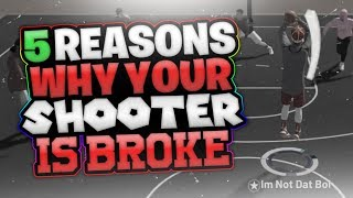 WHY your SHOOTER is TRASH NBA 2K19