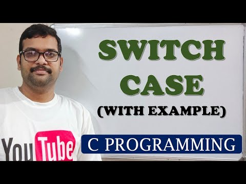 C PROGRAMMING - SWITCH CASE WITH EXAMPLE