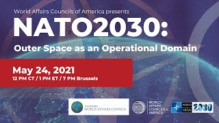 NATO 2030: Outer Space as an Operational Domain with Alabama WAC