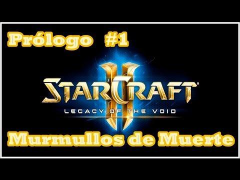 StarCraft 2 - Legacy Of The Void - Prólogo 1/3 - Murmullos De Muerte