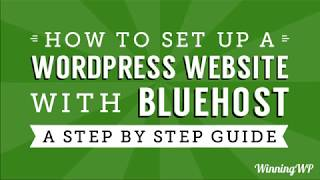 How to Make a WordPress Website with Bluehost - A Step-by-Step Beginner Guide