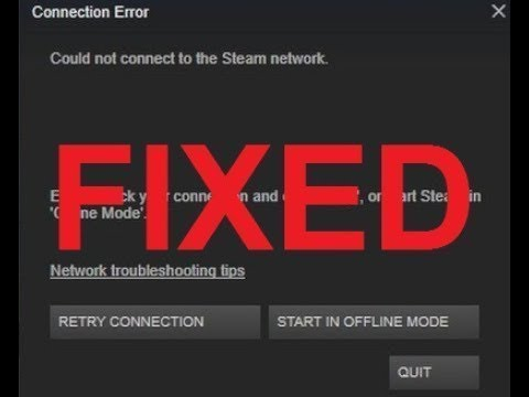 HOW TO FIX -Could Not Connect To Steam Network - 2018 - YouTube