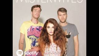 Misterwives - Riptide