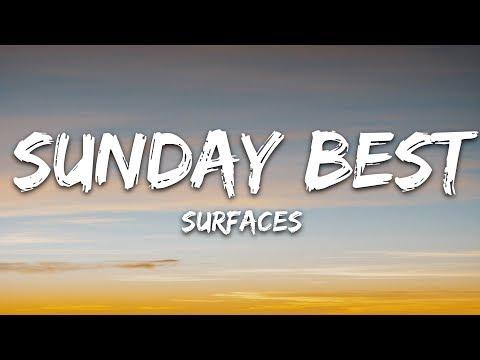 """Surfaces - Sunday Best (Lyrics) """"feeling good like i should"""""""