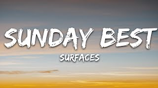 "Download lagu Surfaces - Sunday Best (Lyrics) ""feeling good like i should"""