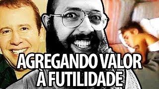AGREGANDO VALOR  FUTILIDADE
